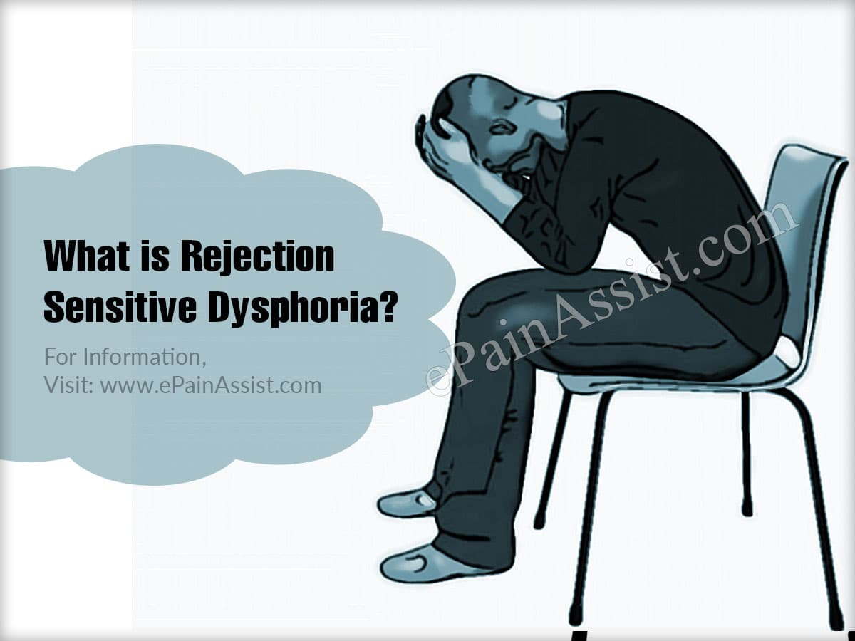 What is Rejection Sensitive Dysphoria?