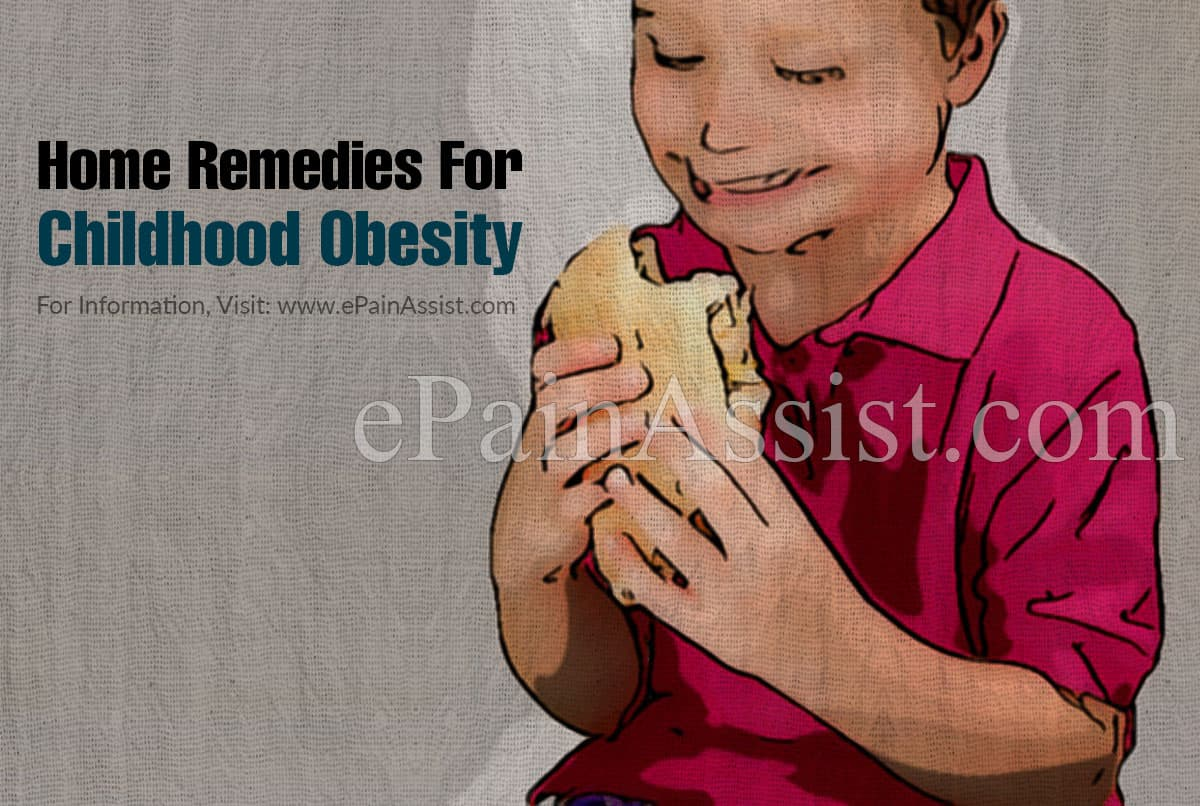 Home Remedies For Childhood Obesity