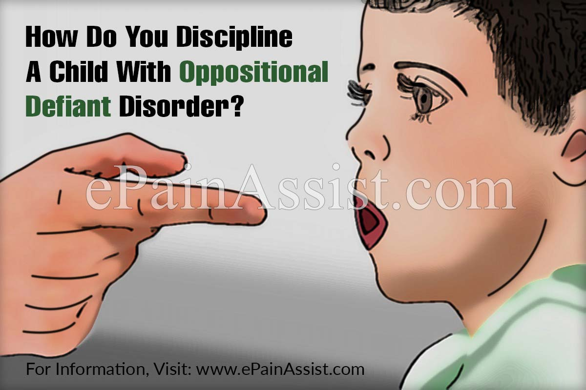 How Do You Discipline A Child With Oppositional Defiant Disorder?