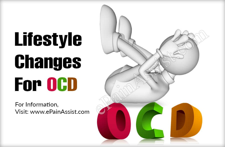 Lifestyle Changes For OCD