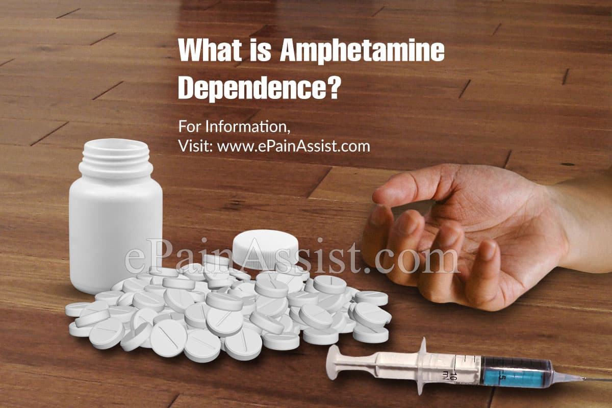 What is Amphetamine Dependence?