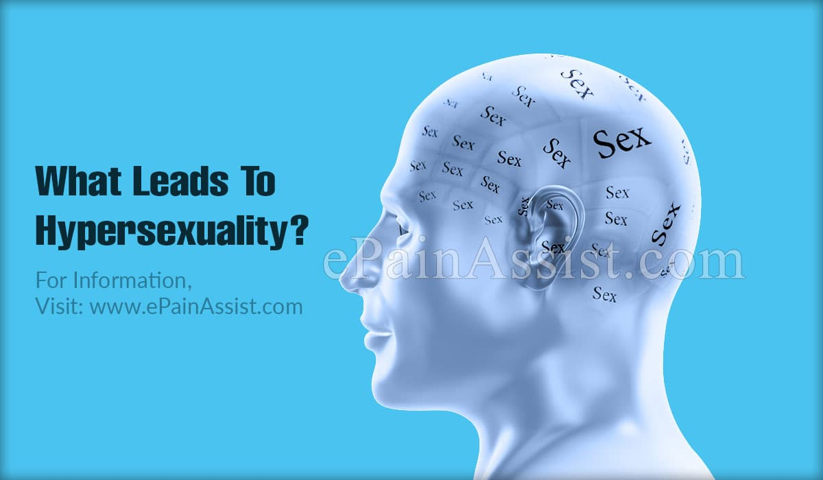 What Leads To Hypersexuality?