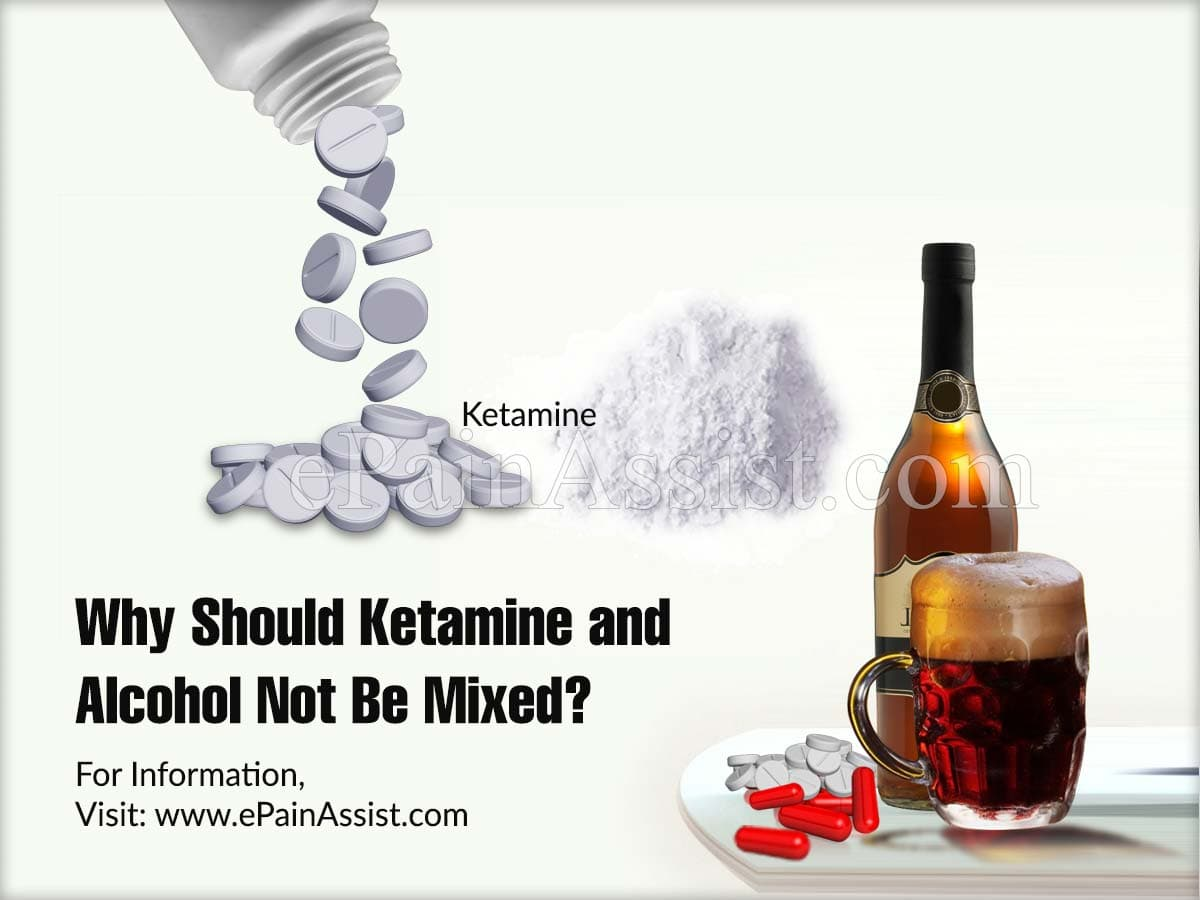Why Should Ketamine and Alcohol Not Be Mixed?