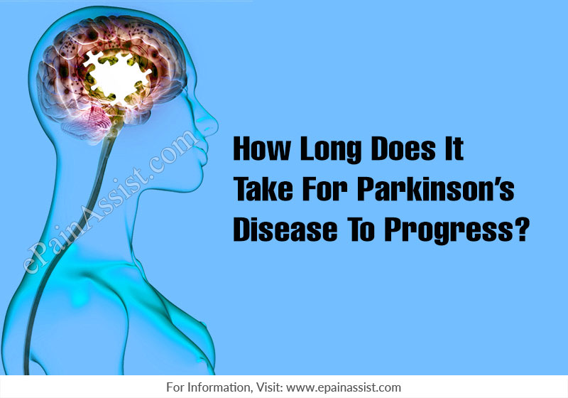 How Long Does It Take For Parkinson's Disease To Progress?