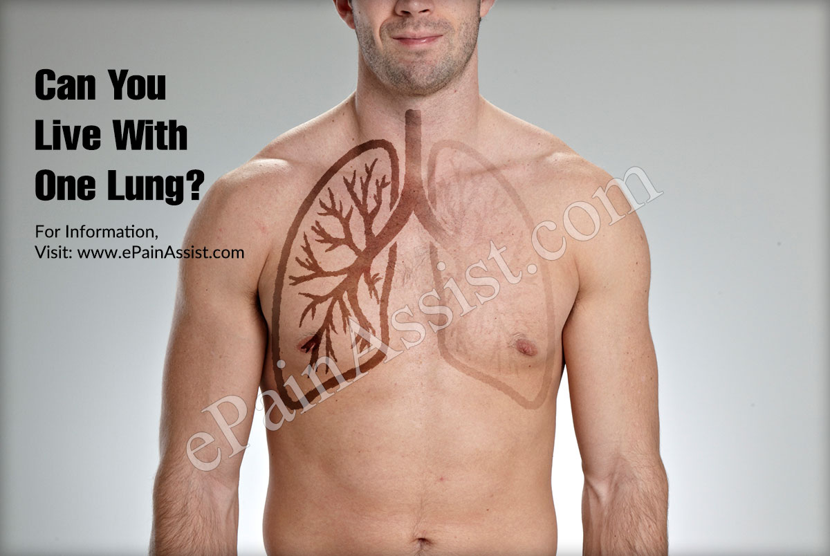 Can You Live With One Lung?