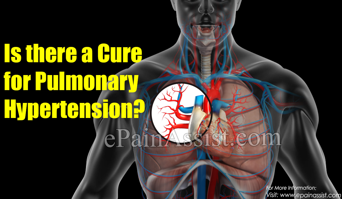 Is there a Cure for Pulmonary Hypertension?