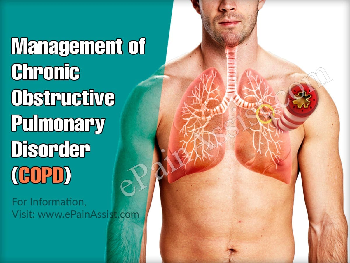 Management of Chronic Obstructive Pulmonary Disorder (COPD)