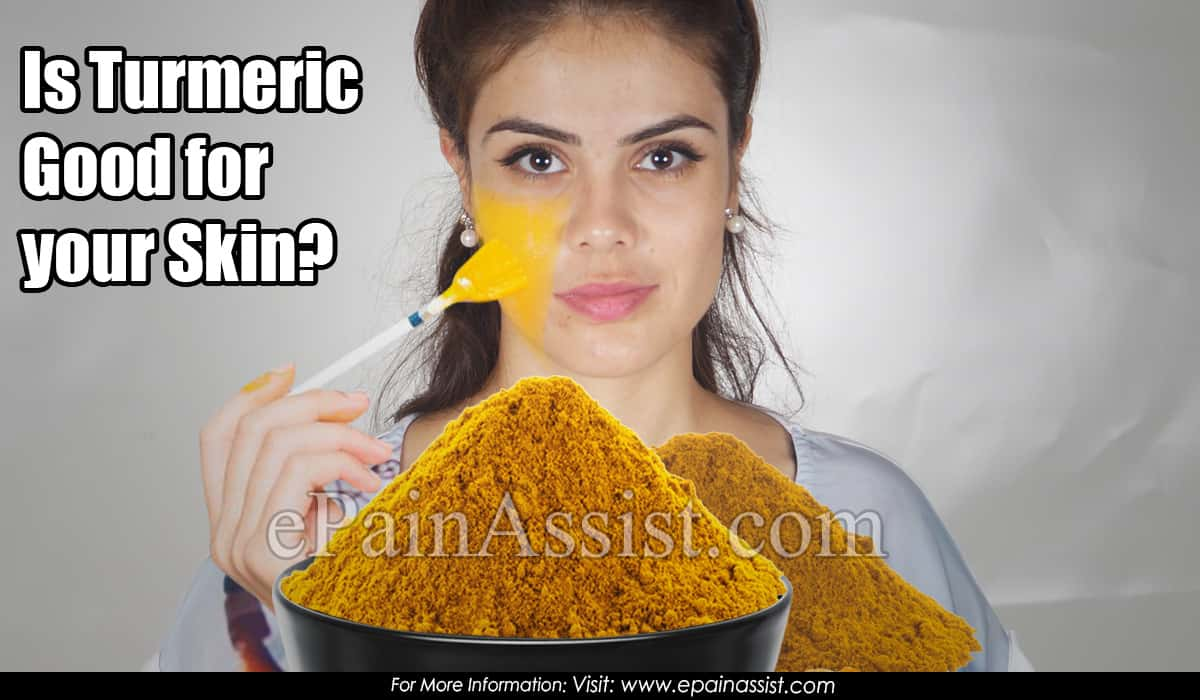 Is Turmeric Good for your Skin?
