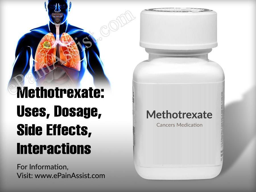 Methotrexate: Uses, Dosage, Side Effects, Interactions