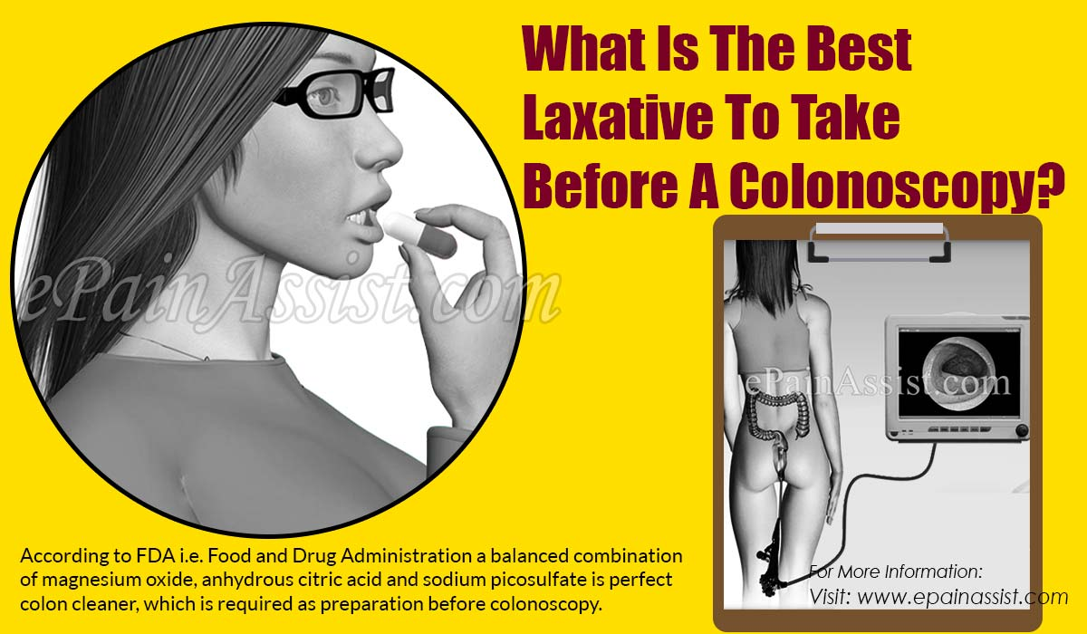 What Is The Best Laxative To Take Before A Colonoscopy?
