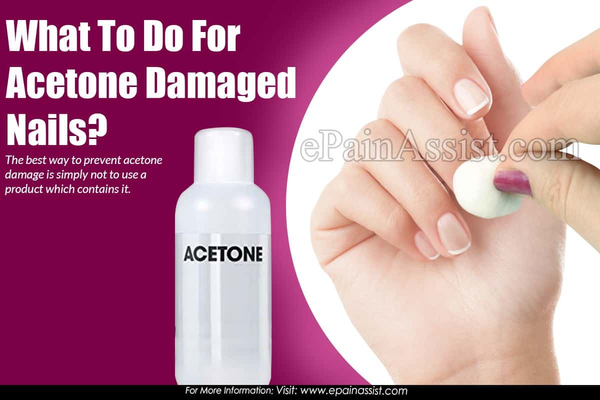 What To Do For Acetone Damaged Nails?