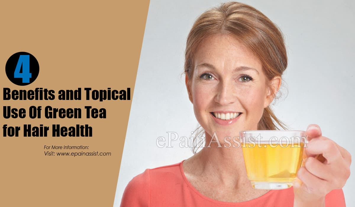 4 Benefits and Topical Use Of Green Tea for Hair Health