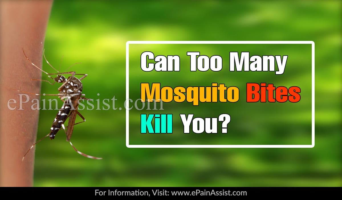 Can Too Many Mosquito Bites Kill You?
