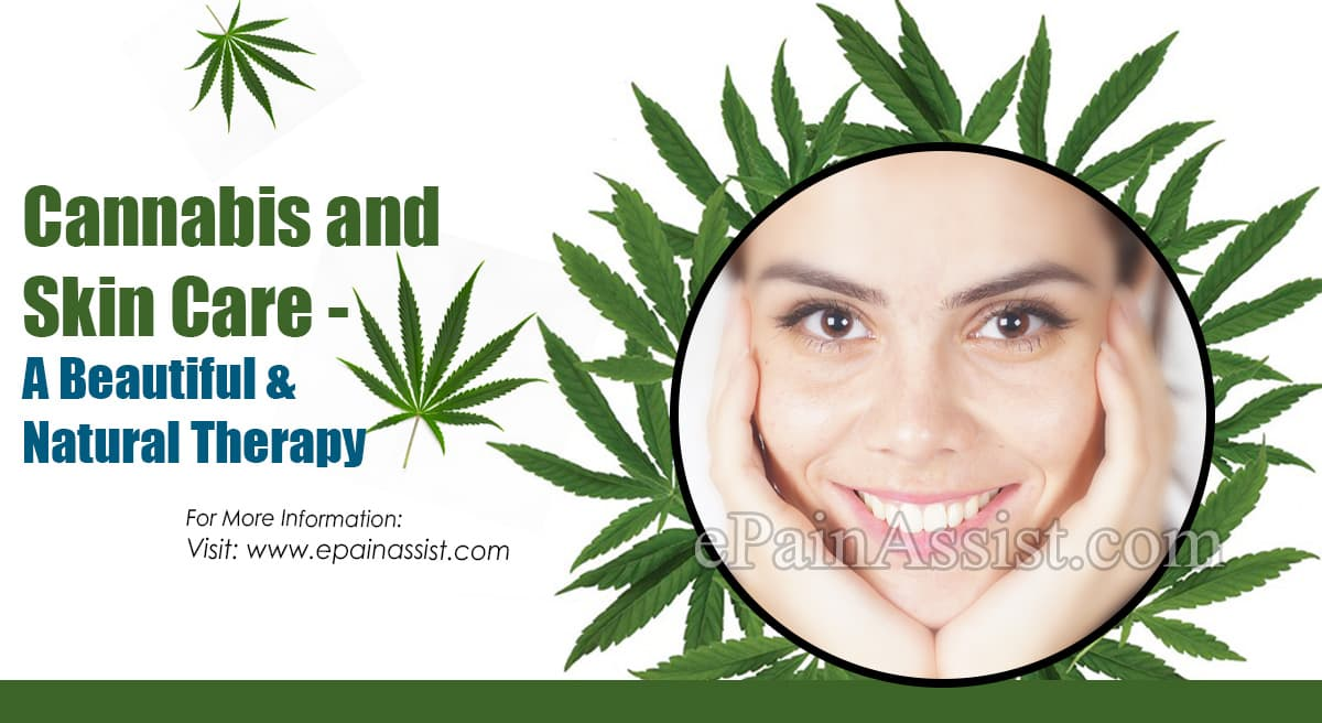 Cannabis and Skin Care - A Beautiful & Natural Therapy