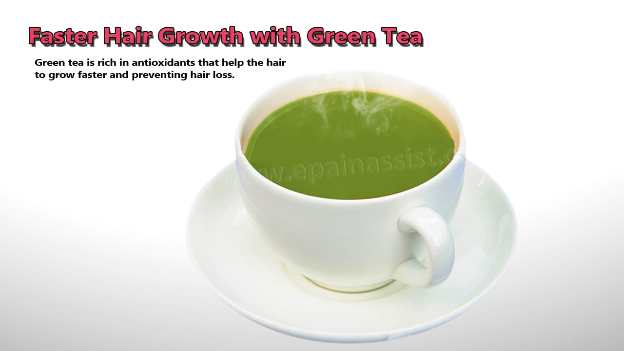 Faster Hair Growth with Green Tea