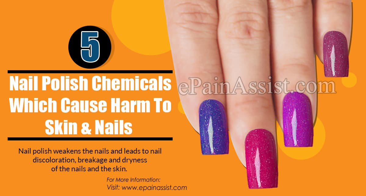 5 Nail Polish Chemicals Which Cause Harm To Skin & Nails