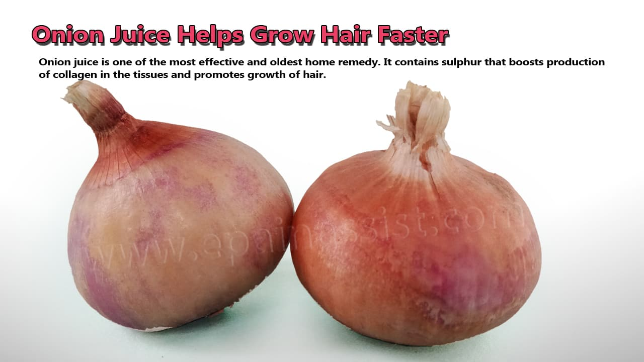 Onion Juice Helps Grow Hair Faster