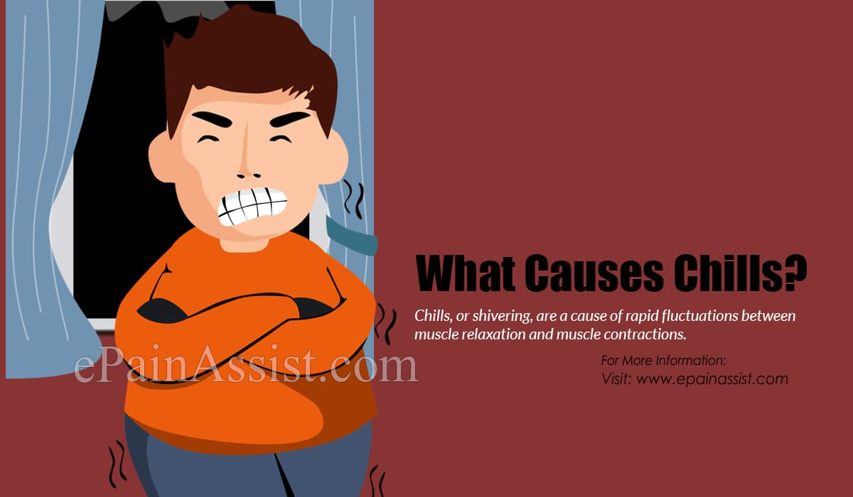 What Causes Chills?