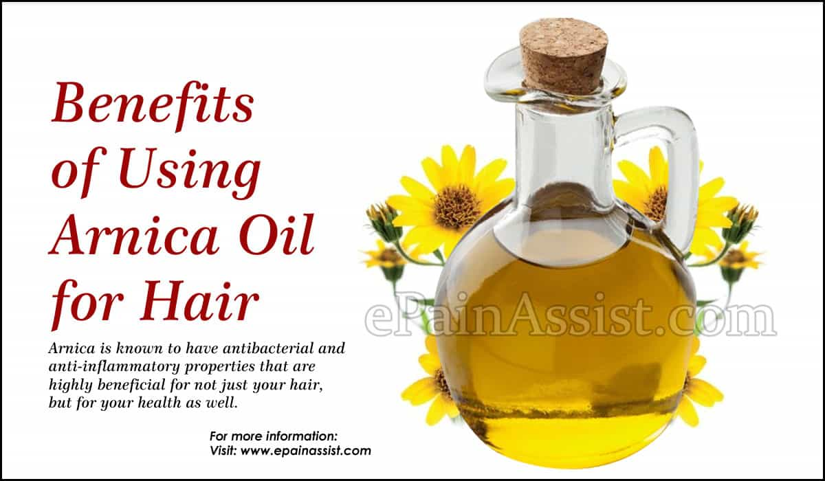 Benefits of Using Arnica Oil for Hair
