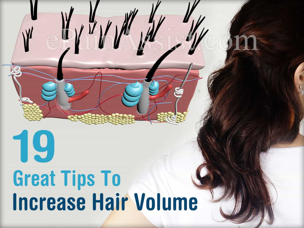 19 Great Tips To Increase Hair Volume