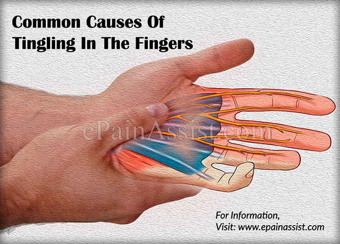 Common Causes Of Tingling In The Fingers