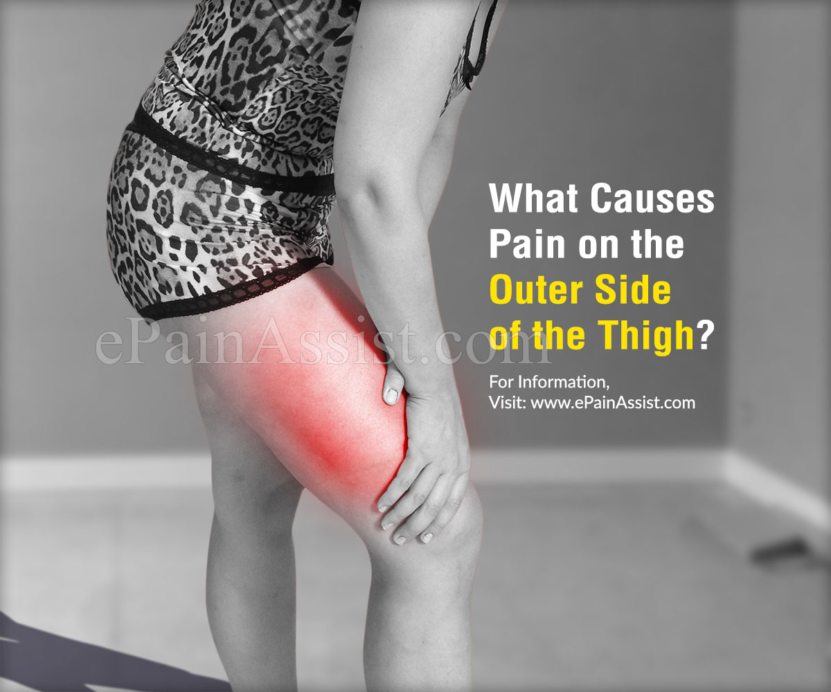 What Causes Pain on the Outer Side of the Thigh?