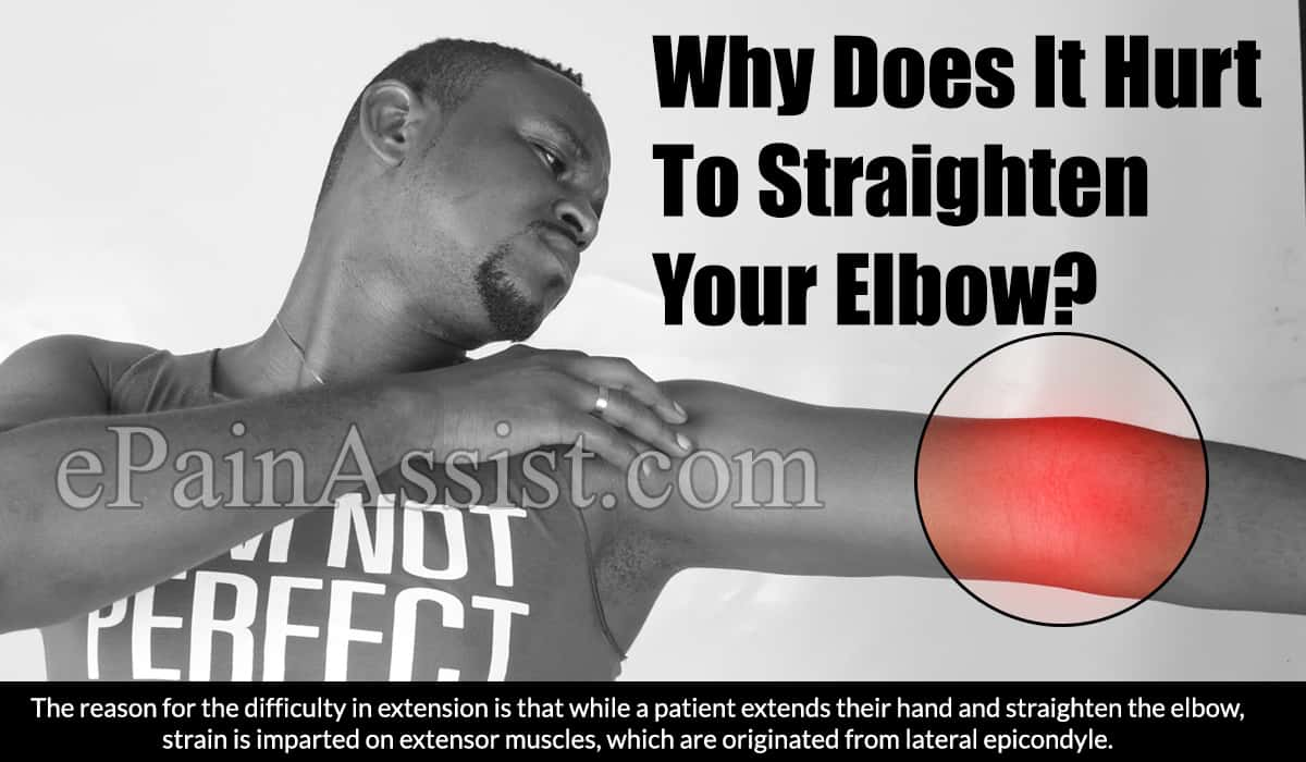 Why Does It Hurt To Straighten Your Elbow?