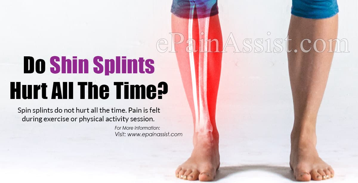 Do Shin Splints Hurt All The Time?