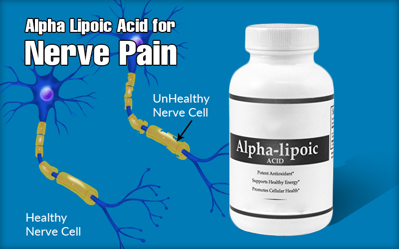 Alpha Lipoic Acid for Nerve Pain