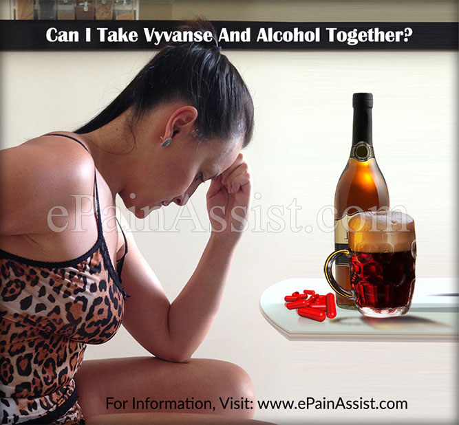 Can I Take Vyvanse and Alcohol Together?