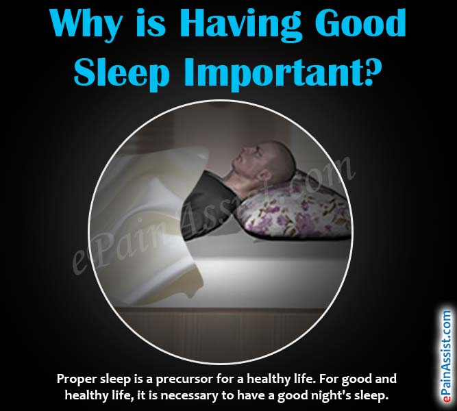 Why is Having Good Sleep Important?