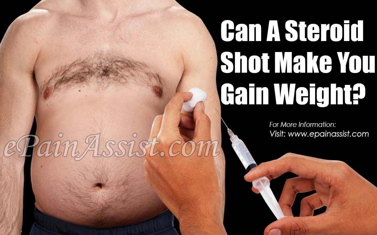 Can A Steroid Shot Make You Gain Weight?