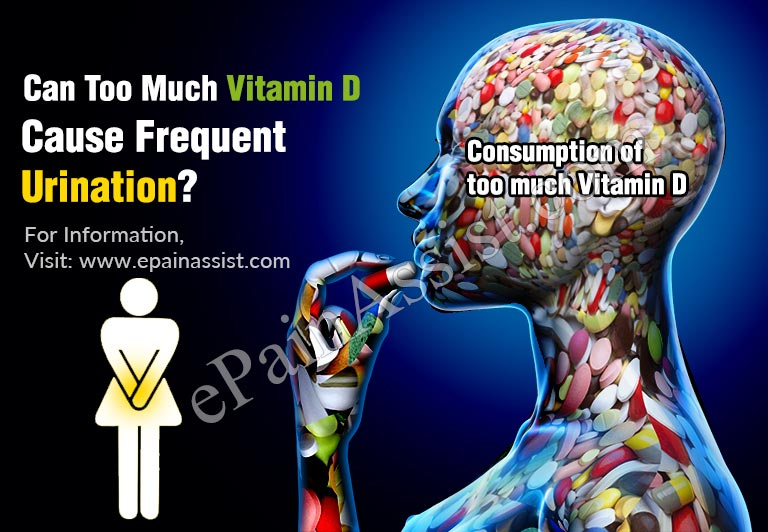 Can Too Much Vitamin D Cause Frequent Urination?