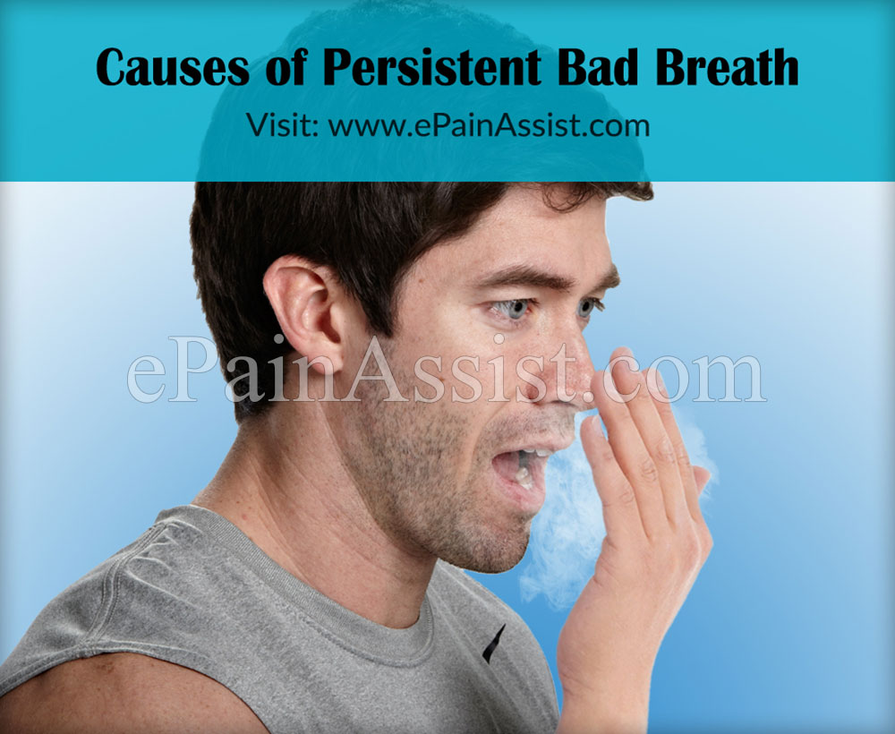 Causes of Persistent Bad Breath