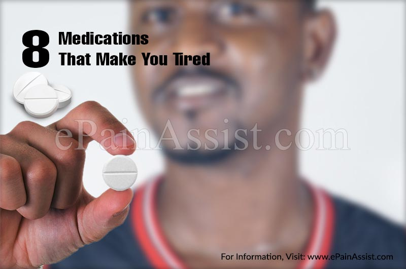 8 Medications That Make You Tired