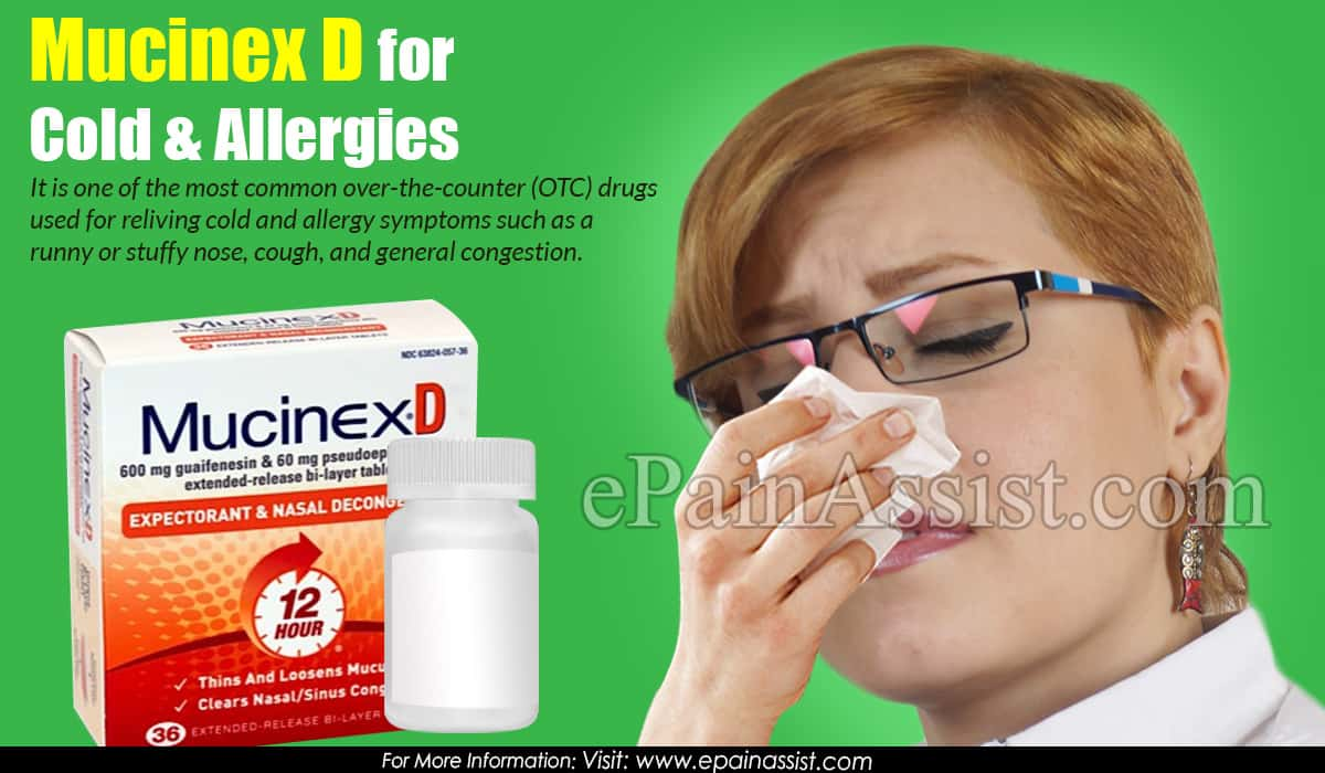 Mucinex D for Cold & Allergies