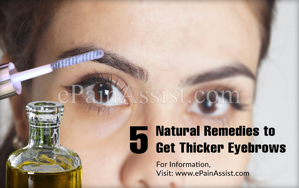 5 Natural Remedies to Get Thicker Eyebrows