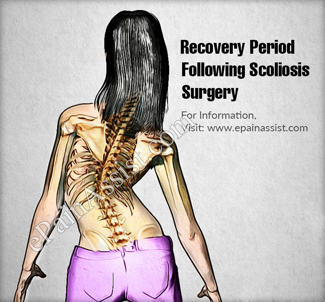 Recovery Period Following Scoliosis Surgery