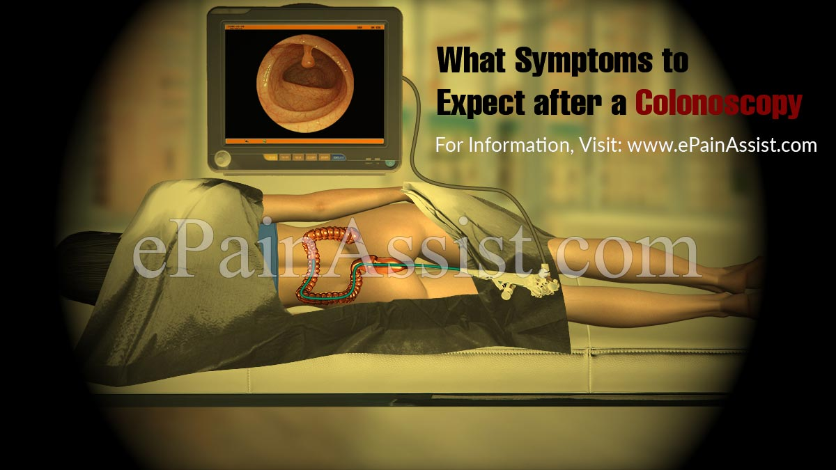 What Symptoms to Expect after a Colonoscopy?