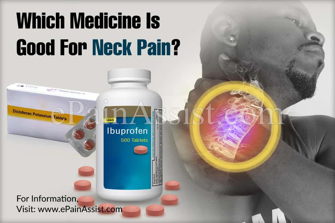 Which Medicine Is Good For Neck Pain?