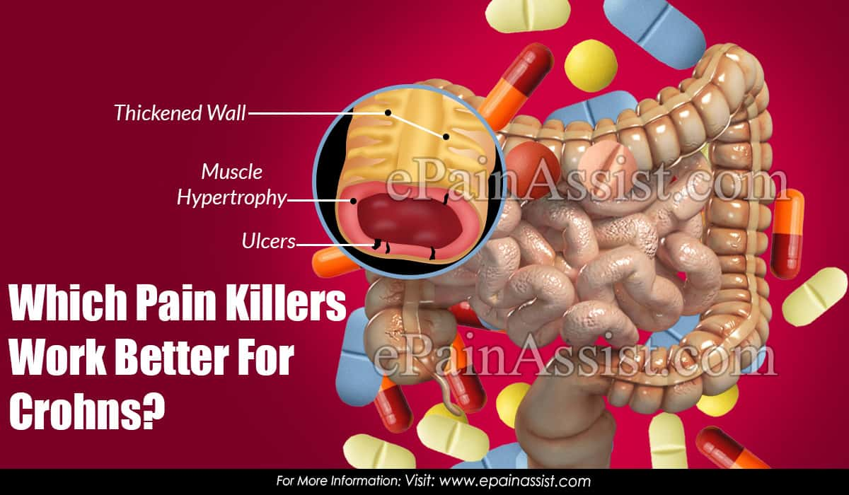 Which Pain Killers Work Better For Crohns?