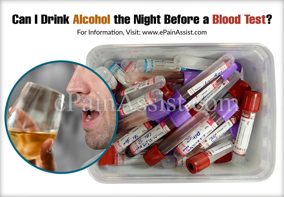 Can I Drink Alcohol The Night Before A Blood Test?