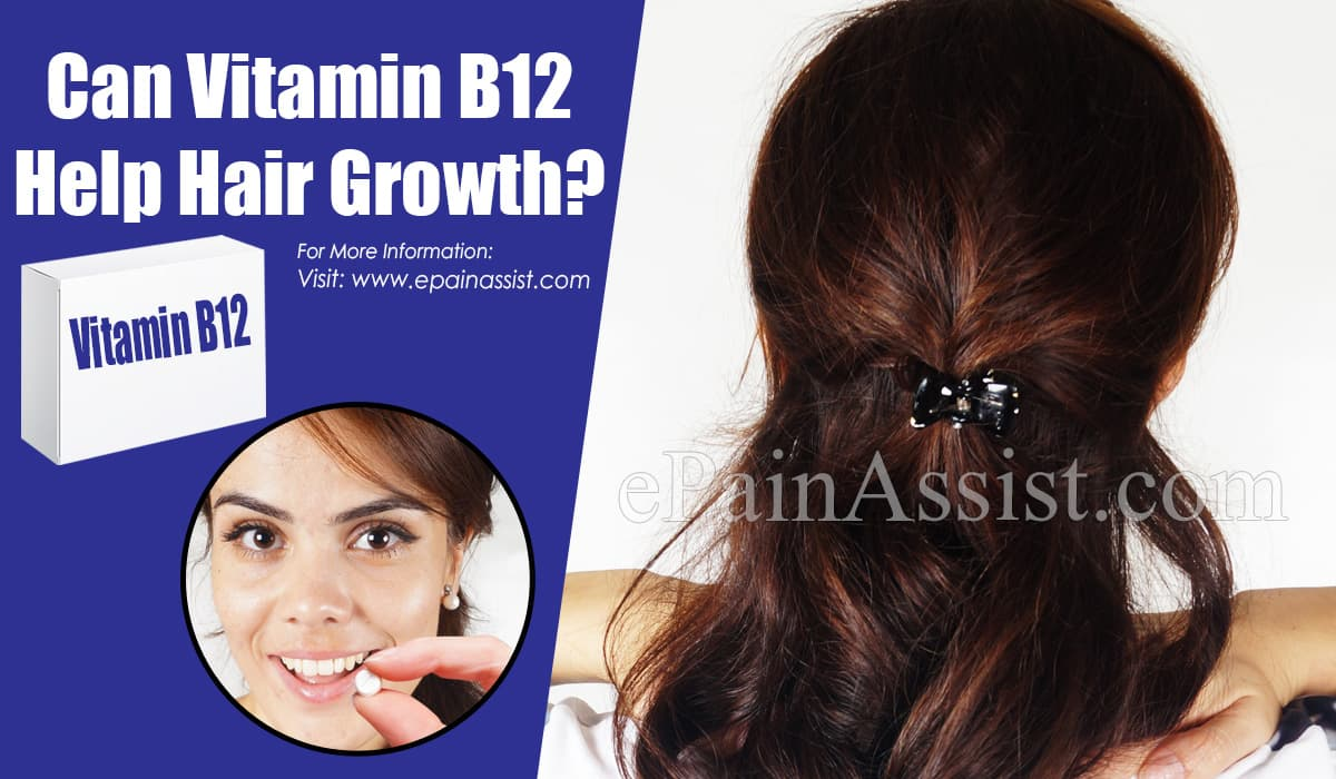 Can Vitamin B12 Help Hair Growth?