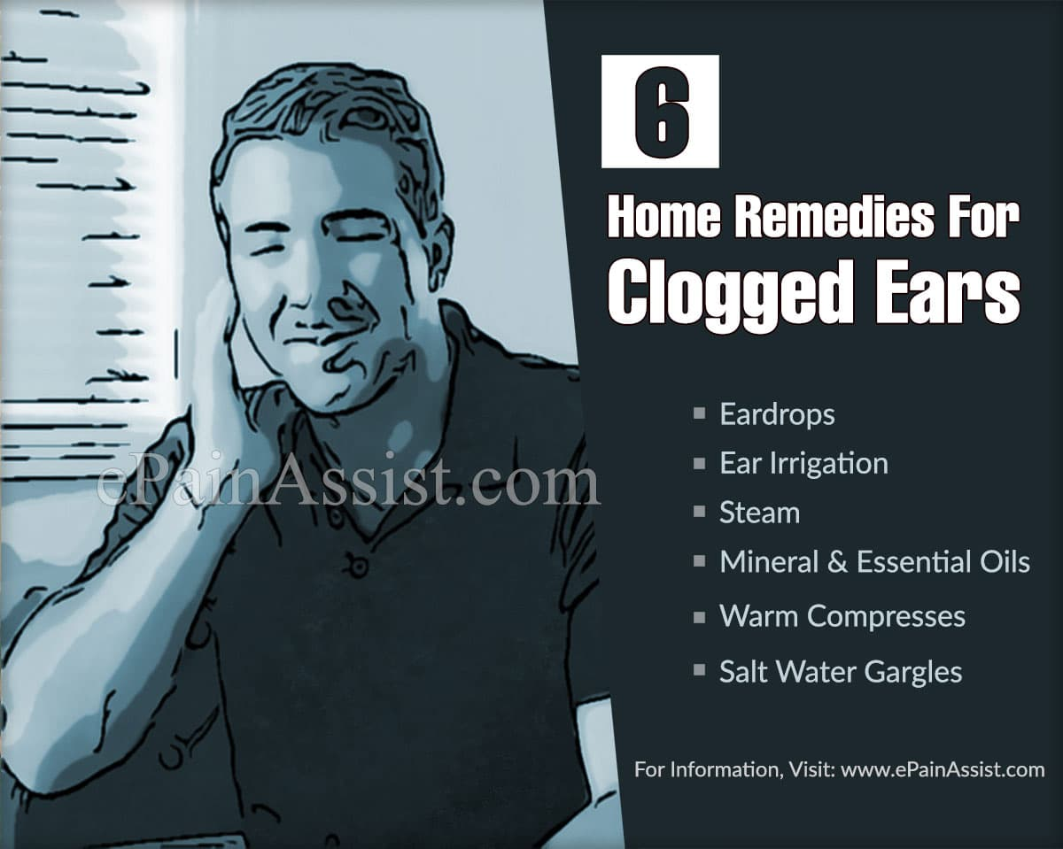 6 Home Remedies For Clogged Ears