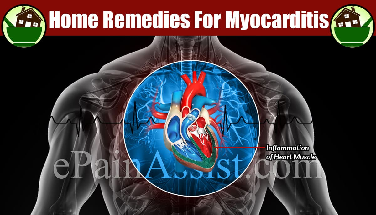 Home Remedies For Myocarditis