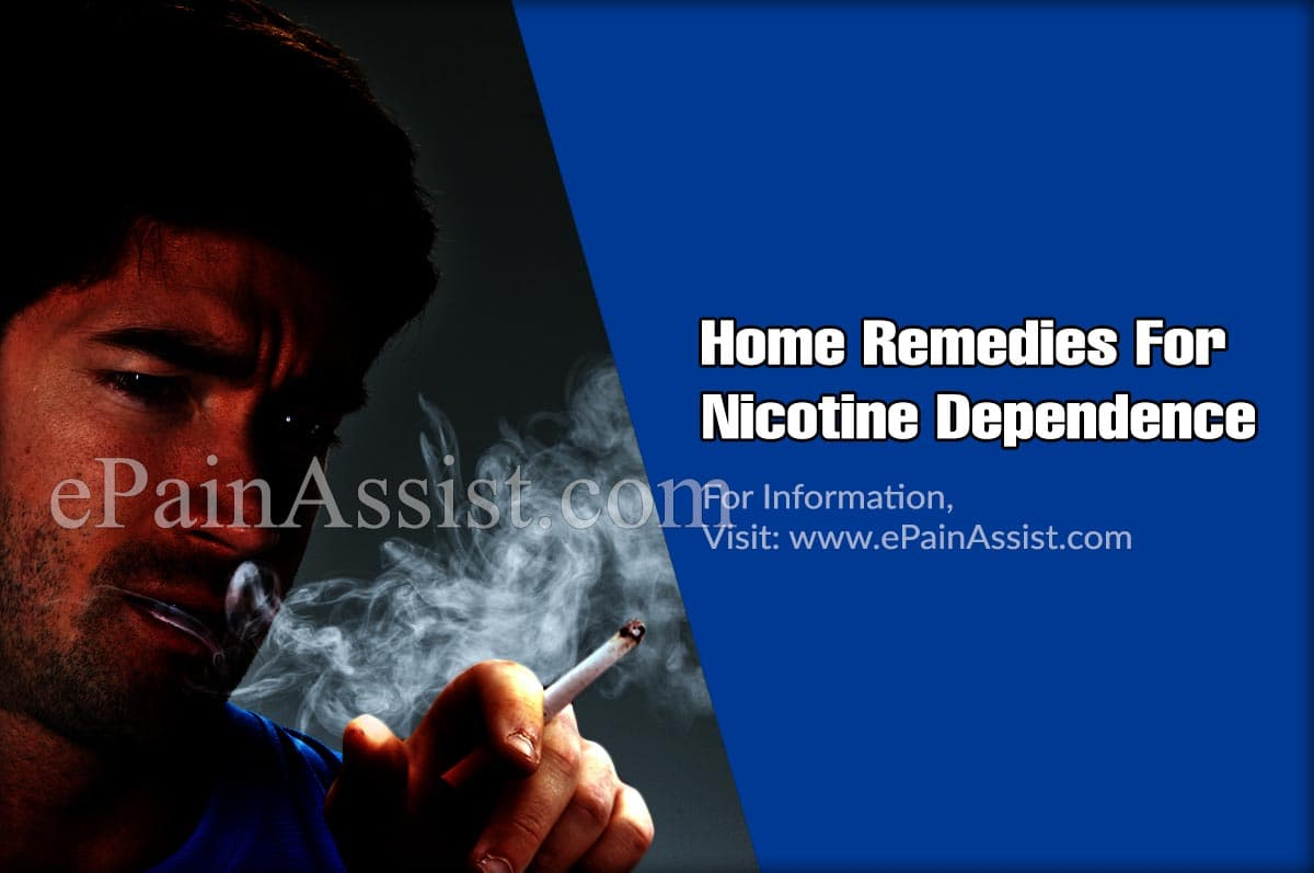 Home Remedies For Nicotine Dependence