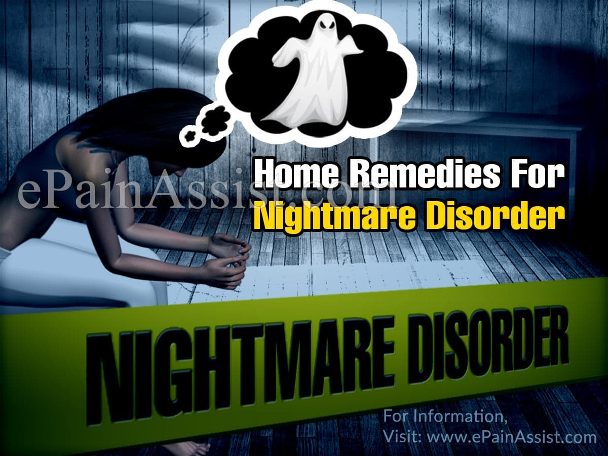 What Are The Home Remedies For Nightmare Disorder?