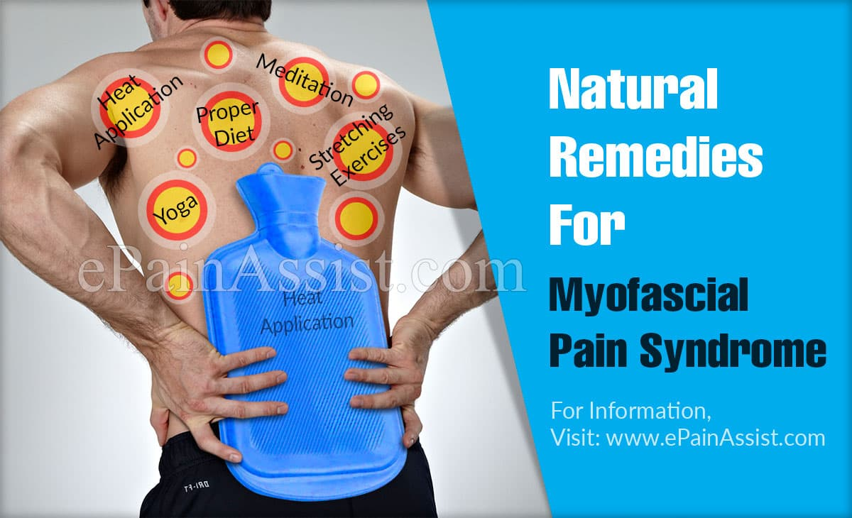 Natural Remedies For Myofascial Pain Syndrome