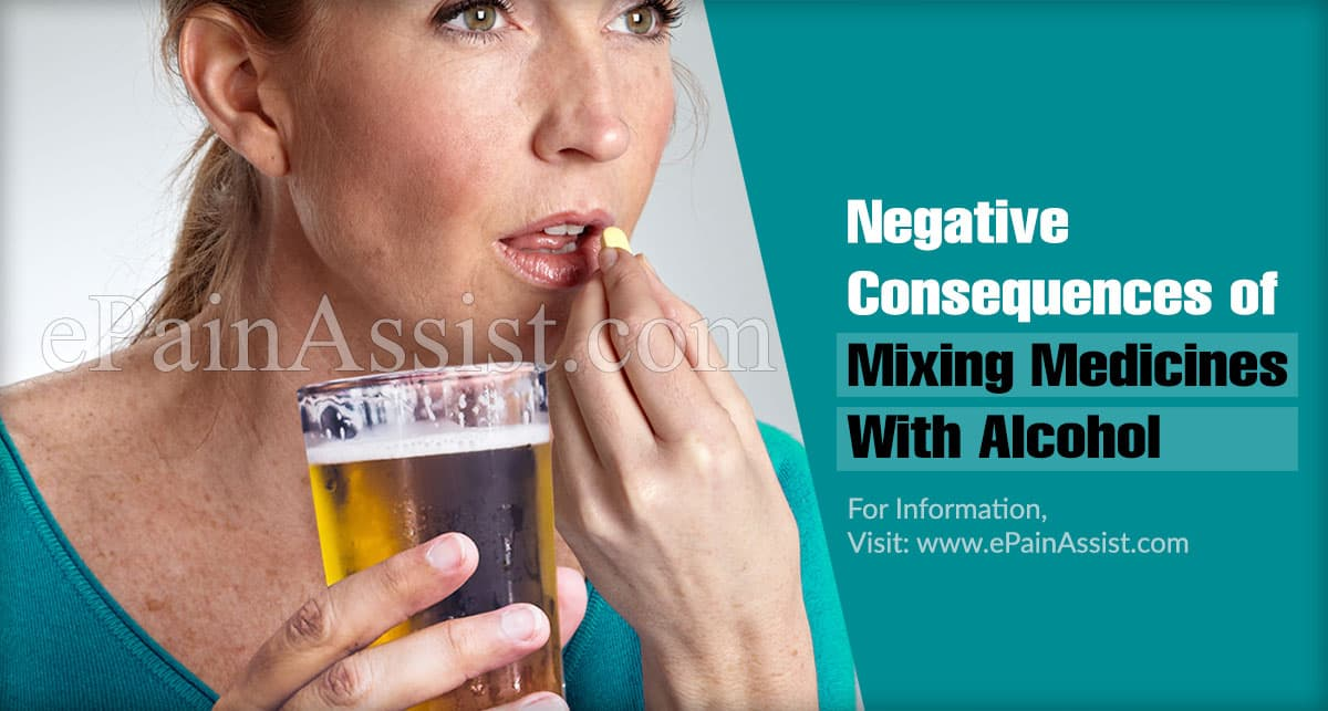 Negative Consequences of Mixing Medicines With Alcohol