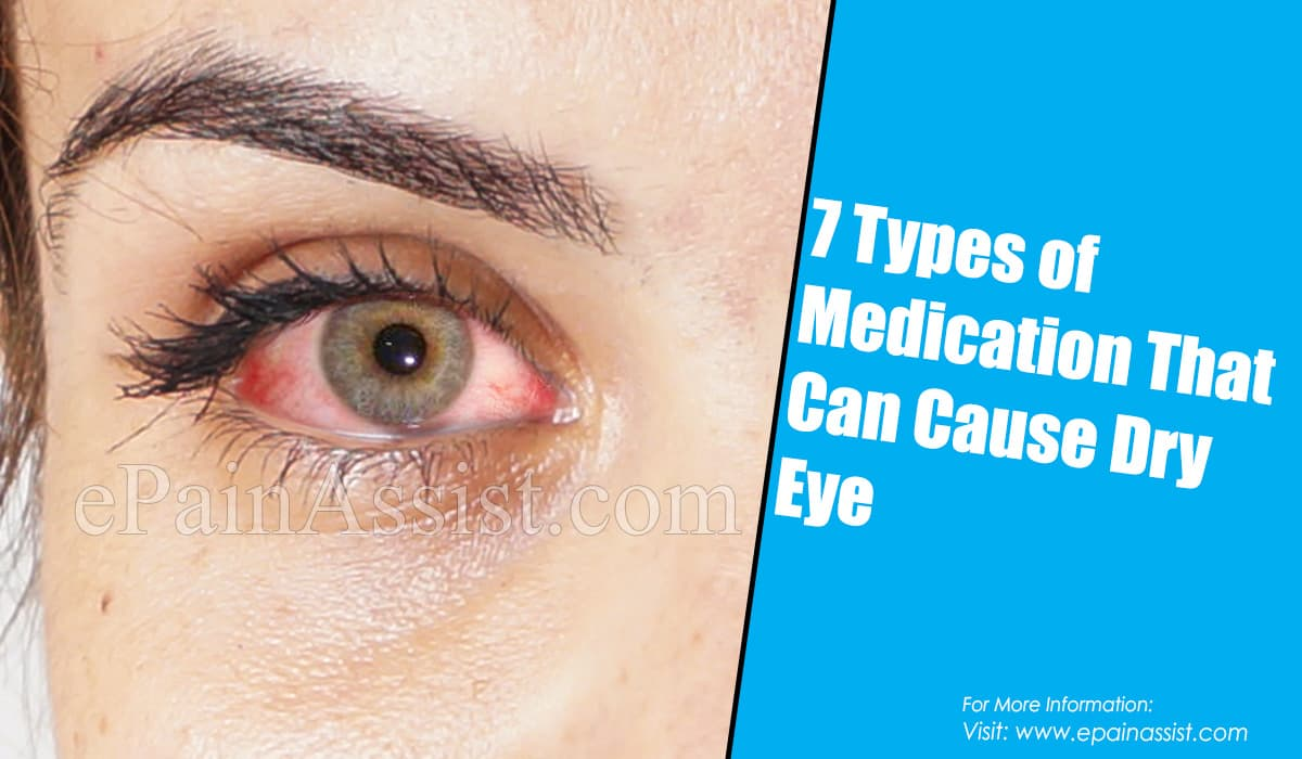 7 Types of Medication That Can Cause Dry Eye
